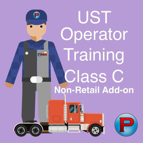 Add-on - UST Class C Operator Training - Non-Retail Facility