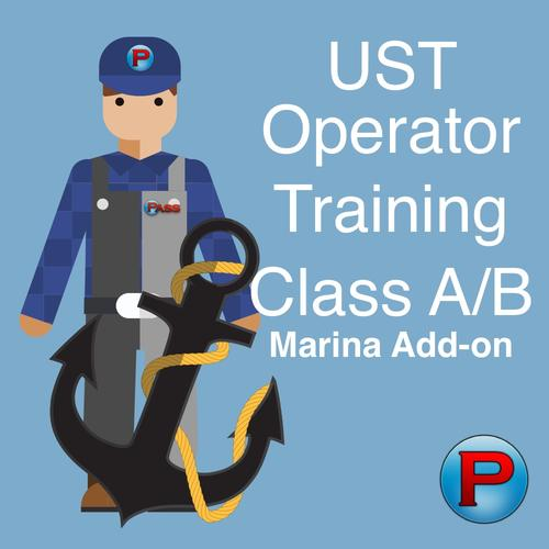 Add-on - UST Class A/B Operator Training - Marinas