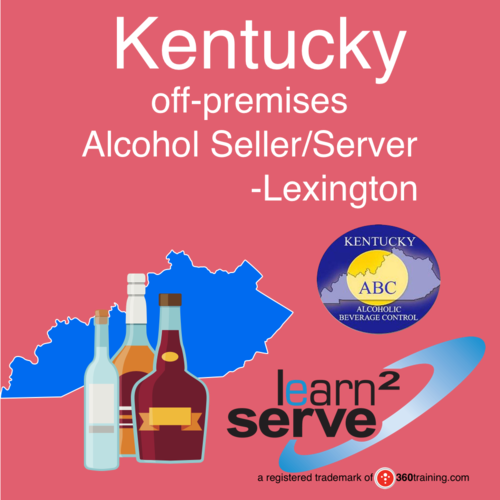 Learn2Serve Lexington Kentucky off-premises Alcohol Seller