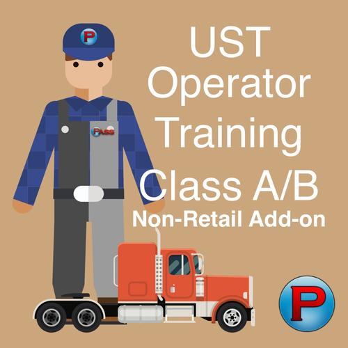 Add-on - UST Class A/B Operator Training - Non-Retail Facility